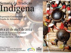Semana da Tradição Indígena – Dia do Índio: Confira a programação da FundArt