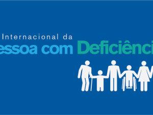 Confira programação para o Dia Internacional das Pessoas com Deficiência