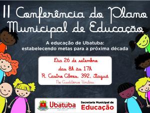 II Conferência do Plano Municipal de Educação continua no sábado