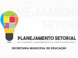 Secretaria de Educação terá planejamento setorial