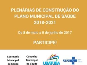 Plenárias de construção do Plano Municipal de Saúde de Ubatuba começam nesta segunda, 8 de maio