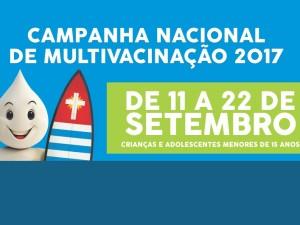 Campanha de Multivacinação começa dia 11