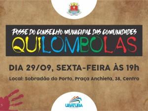 Prefeitura de Ubatuba convida para posse do Conselho Quilombola
