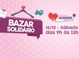 Prefeitura e Fundo Social de Solidariedade convidam para Bazar Solidário