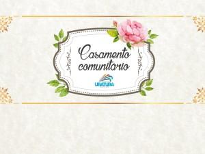 Prefeitura abre chamamento para interessados em apoiar ou patrocinar o Casamento Comunitário
