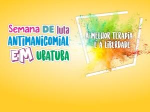 Semana de luta antimanicomial em Ubatuba tem programação variada