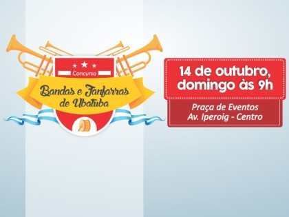 1º Concurso aberto de Fanfarras e Bandas de Ubatuba acontece domingo
