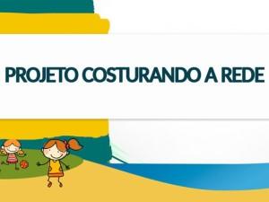 """Encontro Regional do projeto """"Costurando a Rede"""" acontece em Ubatuba"""