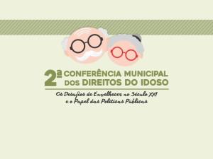 Ubatuba realiza II Conferência Municipal dos Direitos do Idoso