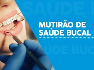 Mutirão de saúde bucal acontece no Centro de Especialidades Odontológicas