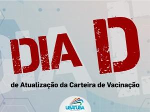 Ubatuba realiza dia D para atualização da carteira de vacinação