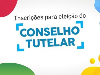 CMDCA abre inscrições para eleição do Conselho Tutelar 2020/2024