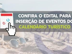 Confira o Edital Completo para participar do Calendário Turístico 2020