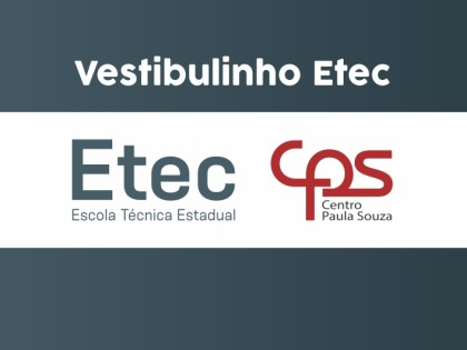 Inscrições para Vestibulinho Etec 2021 vão até o dia 14 de dezembro