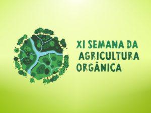 Confira a programação da Semana de Agricultura Orgânica