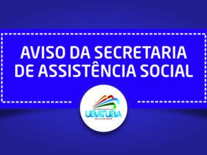 Atendimento da secretaria de Assistência Social é alterado