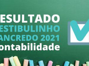 Resultado Vestibulinho Tancredo 2021 – Contabilidade
