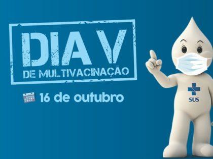 Sábado, 16, é dia V da Campanha Nacional de Multivacinação